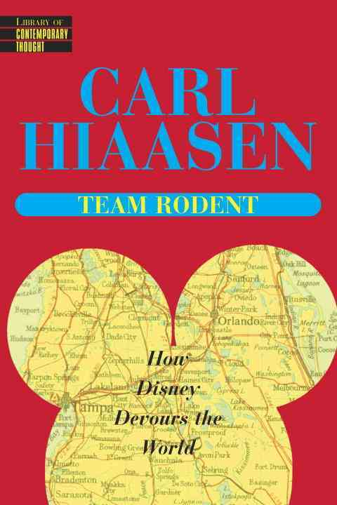 Team Rodent By Hiaasen, Carl