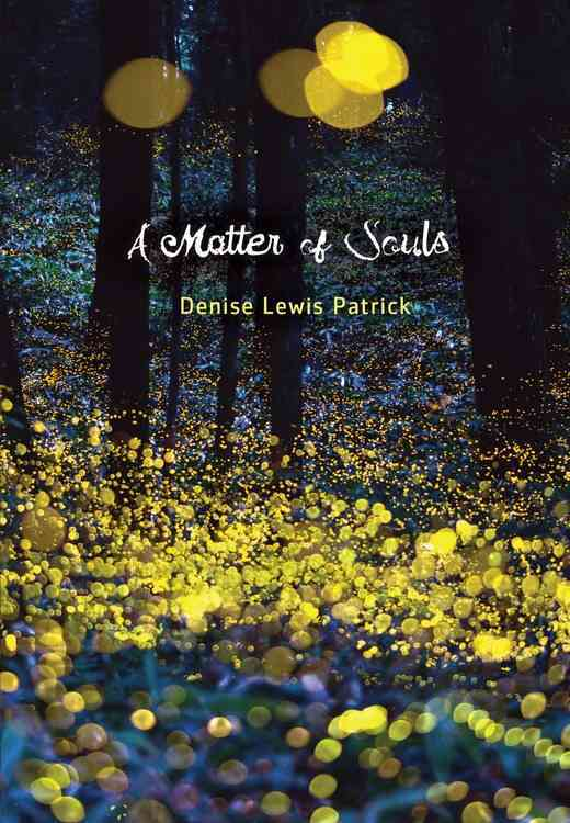 A Matter of Souls By Patrick, Denise Lewis