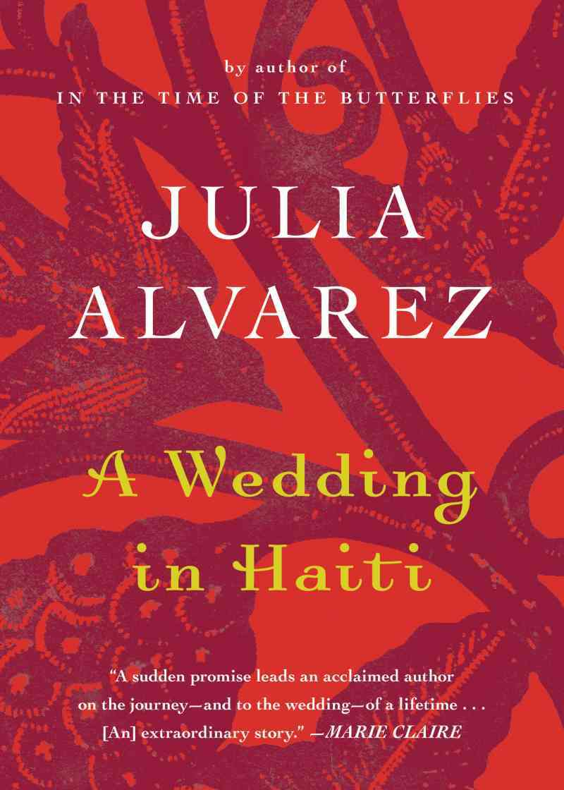 A Wedding in Haiti By Alvarez, Julia
