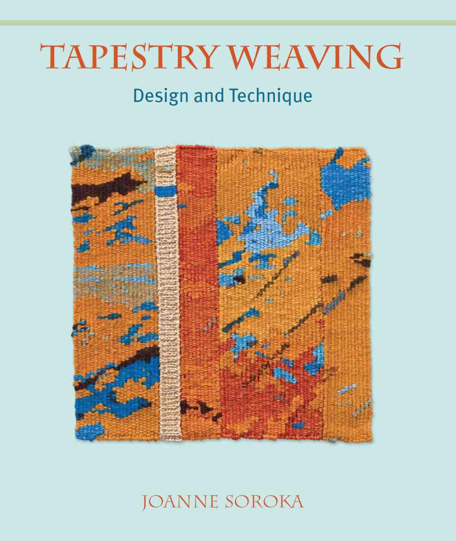Tapestry Weaving By Soroka, Joanne